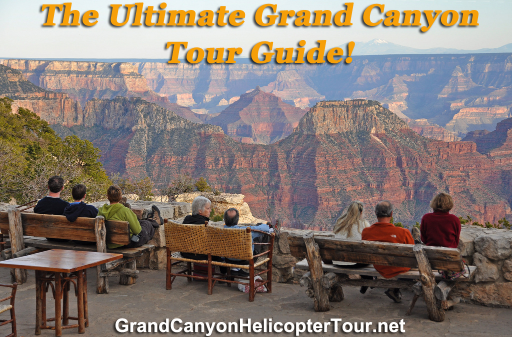The 2017 Ultimate Grand Canyon Tour Guide